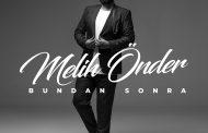 Melih Önder'in ilk single'ı çıktı